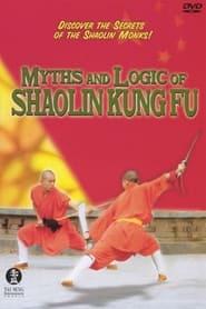 Myths and Logic of Shaolin Kung Fu 2001
