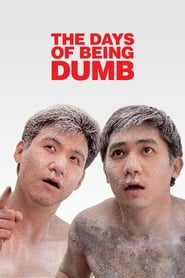 The Days of Being Dumb (1992)