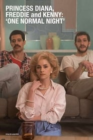 Princess Diana, Freddie and Kenny: 'One Normal Night' (2019)