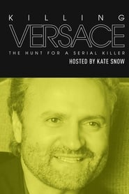 Killing Versace: The Hunt for a Serial Killer