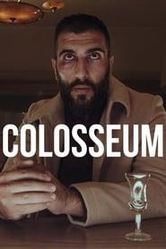 مشاهدة فيلم Colosseum مترجم