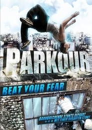 Parkour Beat Your Fear