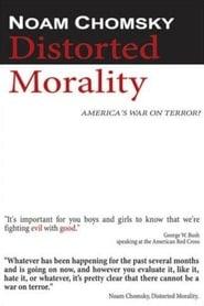 Noam Chomsky: Distorted Morality 2003