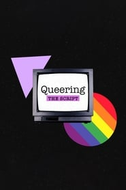 Queering the Script movie