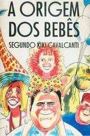 Babies Origins According to Kiki Cavalcanti 1995