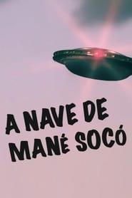 A Nave de Mané Socó