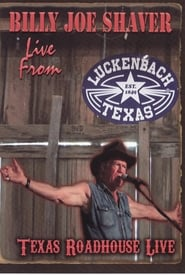 Billy Joe Shaver: Live from Luckenbach 2009