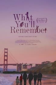 What You'll Remember (2021)