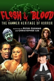 Flesh and Blood: The Hammer Heritage of Horror (1994)