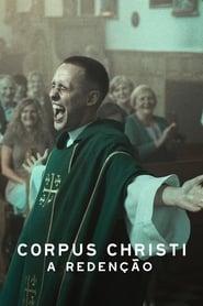 Corpus Christi: A Redenção – Dublado