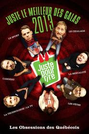 Juste le meilleur des galas 2013 - Les obsessions des Québécois en streaming