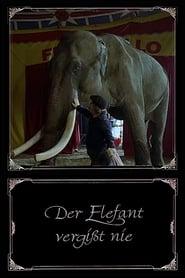 Der Elefant vergißt nie