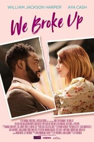 We Broke Up film online