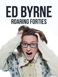 Ed Byrne: Roaring Forties