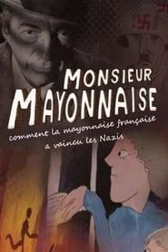 Monsieur Mayonnaise 2016