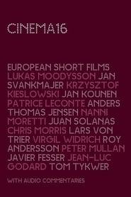 Cinema16: European Short Films