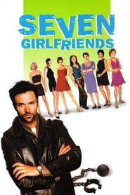 7 Girlfriends (1999)