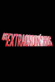 Os Extraordinários saison 01 episode 01