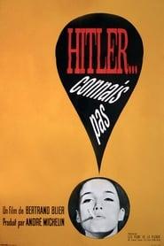 Hitler... connais pas 1963