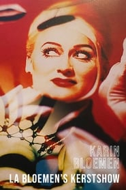 Karin Bloemen: La Bloemen's Kerstshow 2006