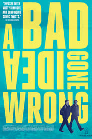 Poster for A Bad Idea Gone Wrong