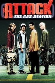 Poster for Attack the Gas Station!