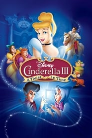 Nonton Film Cinderella III: A Twist in Time (2007)