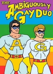 The Ambiguously Gay Duo