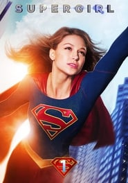 Supergirl - Season 1 Episode 1 : Pilot