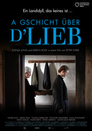 Poster A Gschicht über d'Lieb 2019