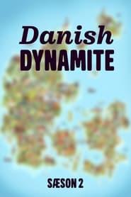 Danish Dynamite Sæson 2