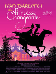 Ivan Tsarevitch et la princesse changeante WEBRIP FRENCH