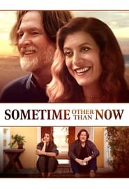 Sometime Other Than Now Free Download HD 720p