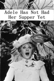 Adele Hasn't Had Her Dinner Yet (1978)