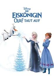 Die Eiskönigin – Olaf taut auf [2017]