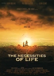 The Necessities of Life (2008)