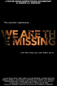 We Are the Missing (2020) Watch Online Free