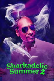 Sharkadelic Summer 2 (2021)