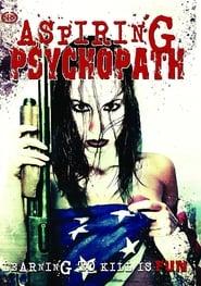 Aspiring Psychopath 2008