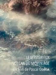 مشاهدة فيلم Le mystérieux volcan du Moyen Âge مترجم