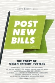 Post New Bills: The Story of Green Patriot Posters
