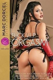 Poster Fuck V.I.P. Orgasm 2009