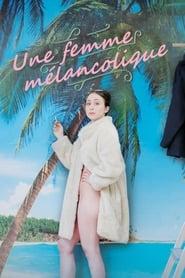 Regardez Une femme mélancolique Online HD Française (2019)