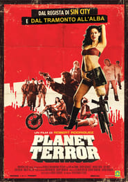 Grindhouse – Planet Terror