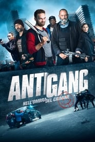 Antigang – Nell'ombra del crimine