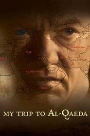 My Trip to Al-Qaeda (2010)