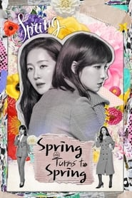 Spring Turns to Spring Season 1 Episode 9-10