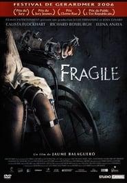 Regarder Fragile
