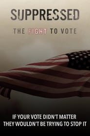 Suppressed: The Fight to Vote (2019)
