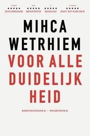 Micha Wertheim: Voor Alle Duidelijkheid (2020)
